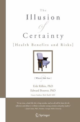Book The Illusion of Certainty: Health Benefits and Risks by Erik Rifkin