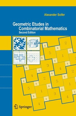 Book Geometric Etudes in Combinatorial Mathematics: Second Edition by Alexander Soifer
