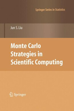 Book Monte Carlo Strategies in Scientific Computing by Jun S. Liu