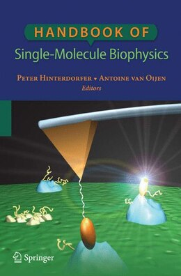 Book Handbook of Single-Molecule Biophysics by Peter Hinterdorfer