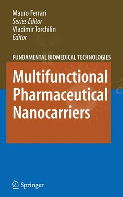 Book Multifunctional Pharmaceutical Nanocarriers by Vladimir Torchilin
