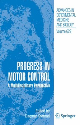 Book Progress in Motor Control: A Multidisciplinary Perspective by Dagmar Sternad