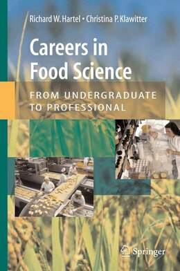 Book Careers in Food Science: From Undergraduate to Professional: From Undergraduate to Career by Richard W Hartel