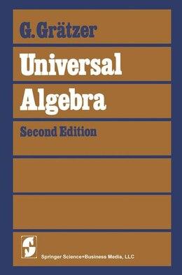 Book Universal Algebra by George Grätzer