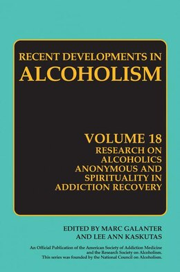 Book Research on Alcoholics Anonymous and Spirituality in Addiction Recovery: The Twelve-Step Program… by Marc Galanter