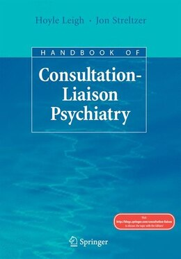 Book Handbook of Consultation-Liaison Psychiatry by Hoyle Leigh