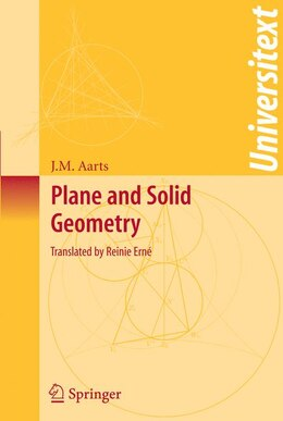 Book Plane and Solid Geometry by J.M. Aarts