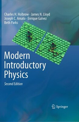 Book Modern Introductory Physics by Charles H. Holbrow