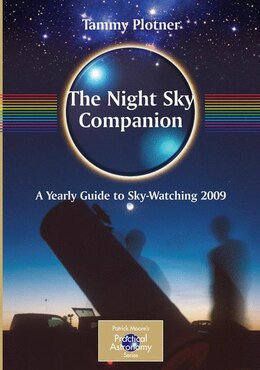 Book The Night Sky Companion: A Yearly Guide to Sky-Watching 2009 by Ken Vogt