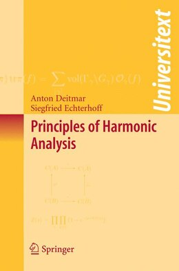 Book Principles of Harmonic Analysis by Anton Deitmar