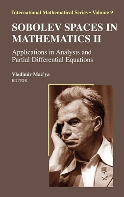 Book Sobolev Spaces in Mathematics II: Applications in Analysis and Partial Differential Equations by Vladimir Maz'ya