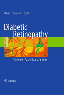 Book Diabetic Retinopathy: Evidence-Based Management by David J. Browning