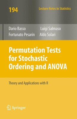 Book Permutation Tests for Stochastic Ordering and ANOVA: Theory and Applications with R by Dario Basso