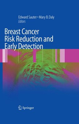 Book Breast Cancer Risk Reduction and Early Detection by Edward R. Sauter
