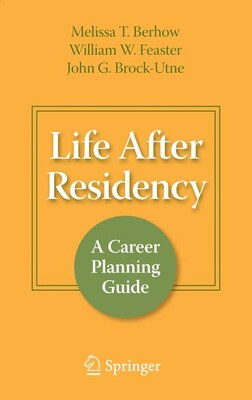 Book Life After Residency: A Career Planning Guide by Melissa T. Berhow