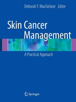 Book Skin Cancer Management: A Practical Approach by Deborah MacFarlane