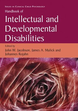 Book Handbook of Intellectual and Developmental Disabilities by John W. Jacobson
