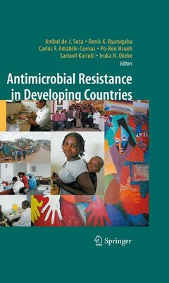 Book Antimicrobial Resistance in Developing Countries by Aníbal de J. Sosa