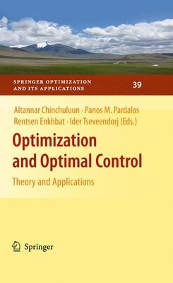 Book Optimization and Optimal Control: Theory and Applications by Altannar Chinchuluun