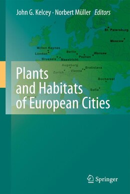 Book Plants and Habitats of European Cities by John G. Kelcey