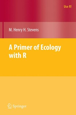 Book A Primer of Ecology with R by M. Henry Stevens