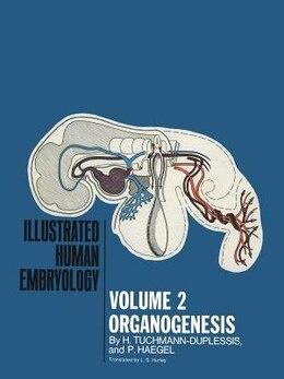 Book Organogenesis: Volume II by H. Tuchmann-Duplessis