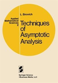 Book Techniques of Asymptotic Analysis by Lawrence Sirovich