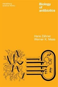 Book Biology of Antibiotics by Hans Zähner