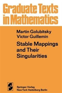 Book Stable Mappings and Their Singularities by M. Golubitsky