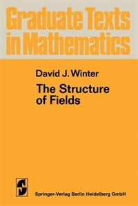 Book The Structure of Fields by David J. Winter