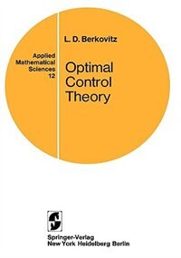 Book Optimal Control Theory by L.D. Berkovitz