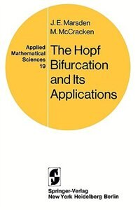 Book The Hopf Bifurcation and Its Applications by J. E. Marsden