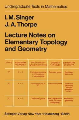 Book Lecture Notes on Elementary Topology and Geometry: LECTURE NOTES ON ELEM TOPOLOGY by I.M. Singer