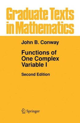 Book Functions of One Complex Variable I by John B. Conway