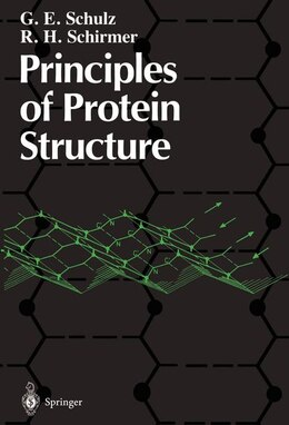 Book Principles of Protein Structure by G.E. Schulz