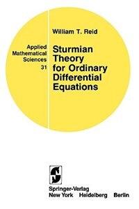 Book Sturmian Theory for Ordinary Differential Equations by William T. Reid