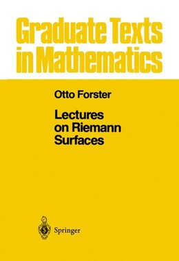 Book Lectures On Riemann Surfaces: LECTURES ON RIEMANN SURFACES 1 by Otto Forster