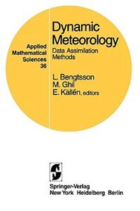 Book Dynamic Meteorology: Data Assimilation Methods by L. Bengtsson