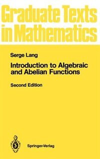 Book Introduction to Algebraic and Abelian Functions by Serge Lang