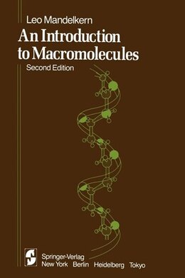 Book An Introduction to Macromolecules by L. Mandelkern