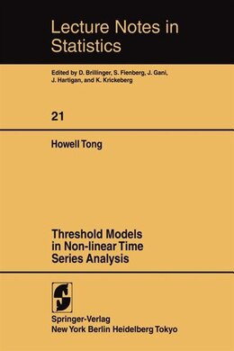 Book Threshold Models in Non-Linear Time Series Analysis by H. Tong