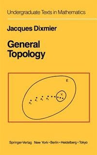 Book General Topology by J. Dixmier