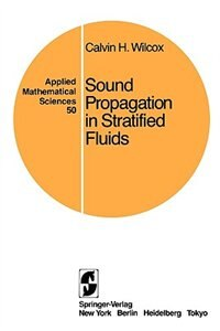 Book Sound Propagation in Stratified Fluids by Calvin H. Wilcox