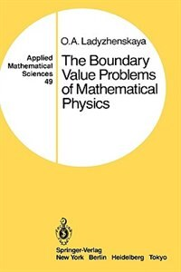 Book The Boundary Value Problems of Mathematical Physics by O.A. Ladyzhenskaya