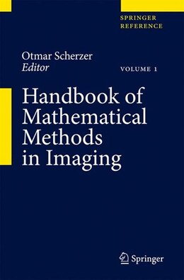Book Handbook of Mathematical Methods in Imaging by Otmar Scherzer