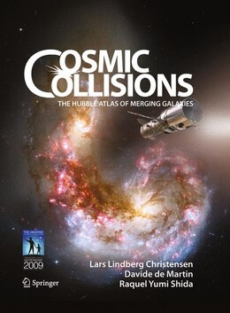Book Cosmic Collisions: The Hubble Atlas of Merging Galaxies by Lars Lindberg Christensen
