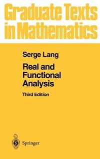 Book Real and Functional Analysis: REAL & FUNCTIONAL ANALYSIS 3/E by Serge Lang