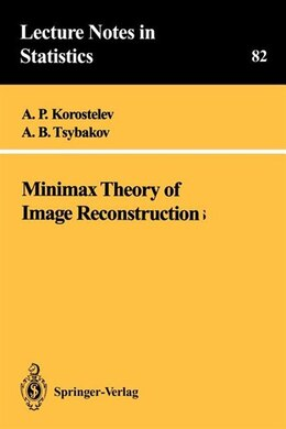 Book Minimax Theory of Image Reconstruction by A.P. Korostelev