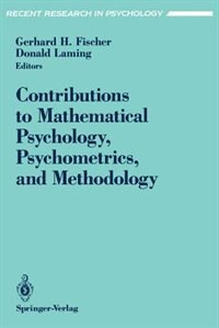 Book Contributions to Mathematical Psychology, Psychometrics, and Methodology by Gerhard H. Fischer