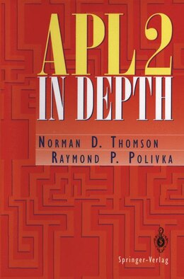 Book APL2 in Depth by Norman D. Thomson